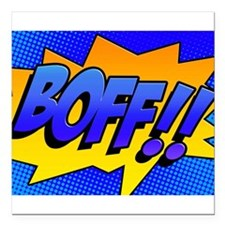 "BOFF Comic Sound Effect Square Car Magnet 3"" x 3"""
