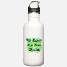 We Create Our Own Reality Water Bottle