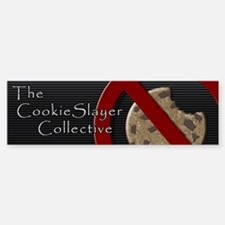 The CookieSlayer Collective Bumper Bumper Bumper Sticker