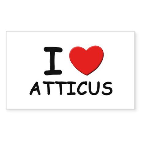 I love Atticus Rectangle Sticker