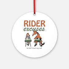 Rider Excuses Ornament (Round)