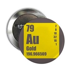"""Periodic Table Of Element's Au GOLD 2.25"""" Button"""