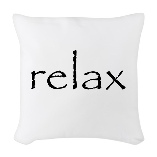 Throw Pillows That Say Relax : Relax - Woven Throw Pillow by fixtheworld