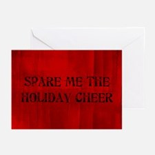 Spare Me The Holiday Cheer Greeting Cards (Pk of 1