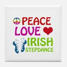 Peace Love Irish Stepdance Tile Coaster