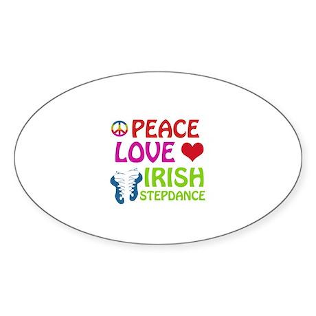 Peace Love Irish Stepdance Sticker (Oval)