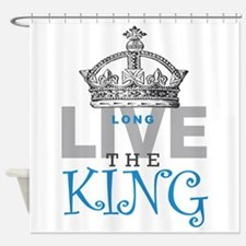 Long Live the KING Shower Curtain