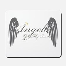 Angels Got My Back Mousepad
