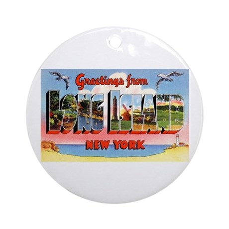 Long Island New York Greetings Ornament (Round)
