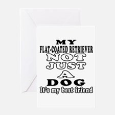 Flat-Coated Retriever not just a dog Greeting Card