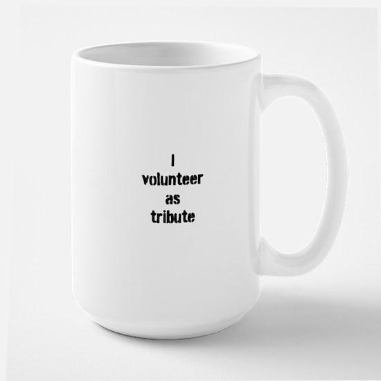 I volunteer as tribute Mugs