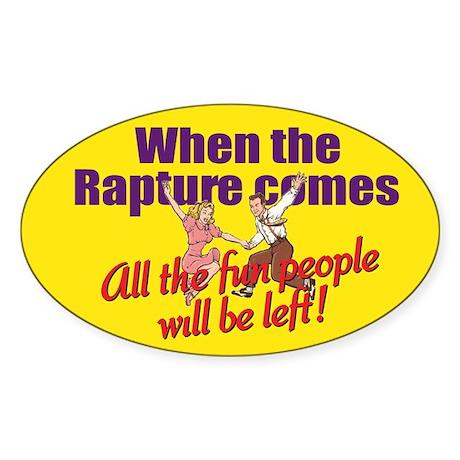 When the Rapture Comes Sticker