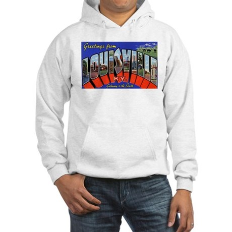 Louisville Kentucky Greetings (Front) Hooded Sweat