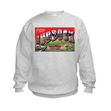 Lubbock Texas Greetings (Front) Sweatshirt