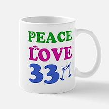 Peace Love 33 Mug