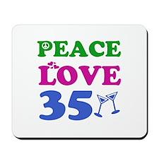 Peace Love 35 Mousepad