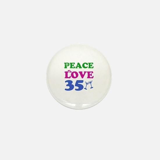 Peace Love 35 Mini Button