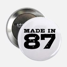 "Made In 87 2.25"" Button"
