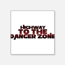 Highway to the danger zone Sticker