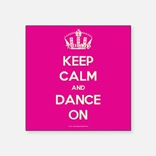 Keep Calm and Dance On Sticker
