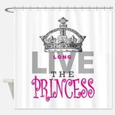Long Live the PRINCESS Shower Curtain