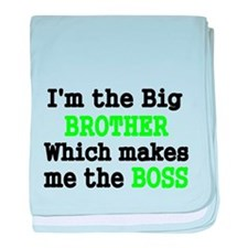 IM THE BIG BROTHER WHICH MAKES ME THE BOSS baby bl