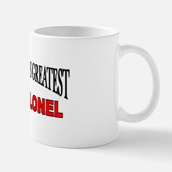 """The World's Greatest Lt. Colonel"" Mug"