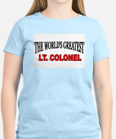 """""""The World's Greatest Lt. Colonel"""" Women's Pink T-"""
