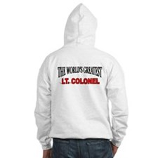 """The World's Greatest Lt. Colonel"" Hoodie"