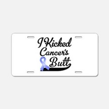 I Kicked Cancers Butt Aluminum License Plate