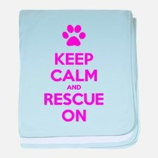 Hot Pink Keep Calm And Rescue On baby blanket