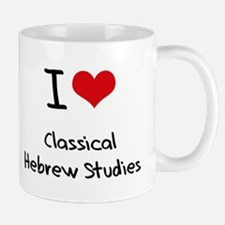 I Love CLASSICAL HEBREW STUDIES Mug