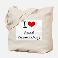 I Love CLINICAL PHARMACOLOGY Tote Bag