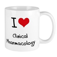 I Love CLINICAL PHARMACOLOGY Mug