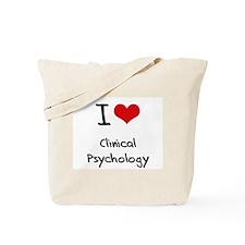 I Love CLINICAL PSYCHOLOGY Tote Bag