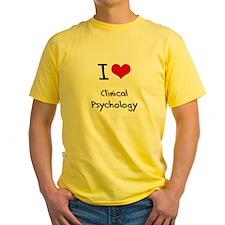I Love CLINICAL PSYCHOLOGY T-Shirt