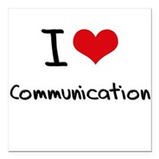"I Love COMMUNICATION Square Car Magnet 3"" x 3"""