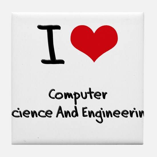 I Love COMPUTER SCIENCE AND ENGINEERING Tile Coast