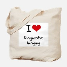 I Love DIAGNOSTIC IMAGING Tote Bag
