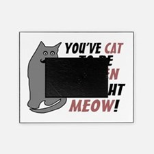 Kitten Me Right Meow Picture Frame