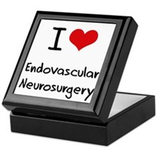 I Love ENDOVASCULAR NEUROSURGERY Keepsake Box