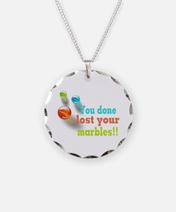 You Done Lost Your Marbles!! Necklace