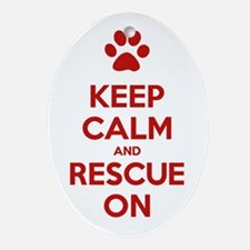 Keep Calm And Rescue On Animal Rescue Ornament (Ov