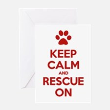 Keep Calm And Rescue On Animal Rescue Greeting Car