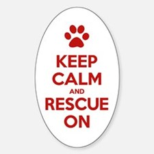 Keep Calm And Rescue On Animal Rescue Decal
