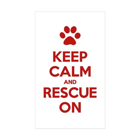 Keep Calm And Rescue On Animal Rescue Sticker