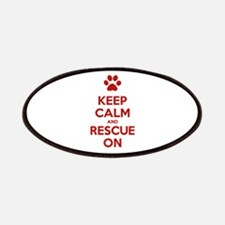 Keep Calm And Rescue On Animal Rescue Patches