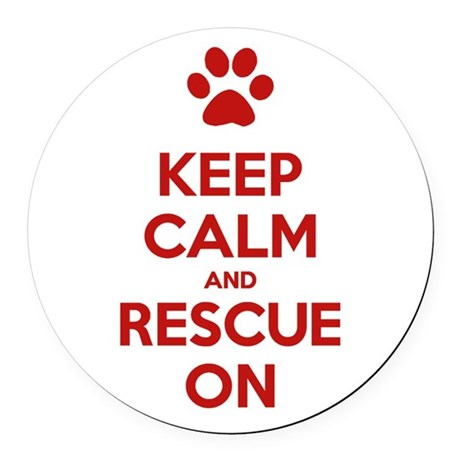 Keep Calm And Rescue On Animal Rescue Round Car Ma
