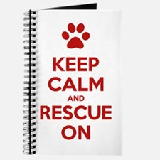 Keep Calm And Rescue On Animal Rescue Journal