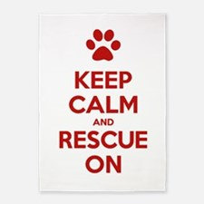 Keep Calm And Rescue On Animal Rescue 5'x7'Area Ru